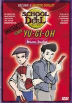School of Duel: Unauthorized Learn Yu-Gi-Oh! - Level Three: Master Duelist