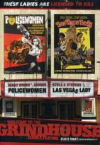 Welcome to the Grindhouse - Las Vegas Lady/ Policewomen