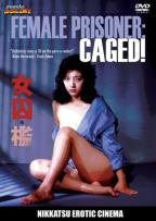 Female Prisoner - Caged!