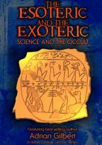 Esoteric and the Exoteric: Science and the Occult