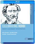 Celebrating Verdi: Verdi's Legendary Interpreters