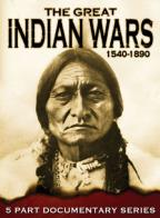 Great Indian Wars: 1540-1890