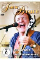 Jack Bruce: City of Gold - Live Performance