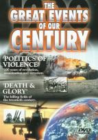 Great Events Of Our Century - Politics Of Violence/Death & Glory