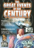 Great Events Of Our Century - Fame/Obsession