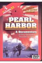 Pearl Harbor - A Documentary: A Day of Infamy December 7, 1941