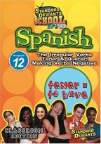 Standard Deviants - Spanish Module 12: The Irregular Verbs Tener and Querer; Making Verbs Negative