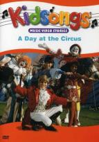 Kidsongs - A Day at the Circus