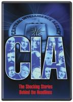 CIA - Shocking Stories Behind the Headlines