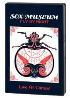 Sex Museum - Fly by Night