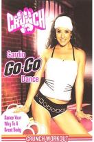 Crunch - Cardio Go-Go Dance
