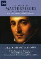 Discovering Masterpieces of Classical Music - Felix Mendelssohn