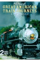 All Aboard!: American Train Journeys
