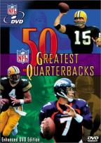 NFL: 50 Greatest Quarterbacks