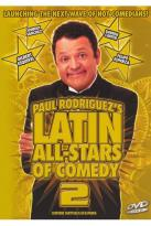 Latin All-Stars of Comedy, Vol. 2