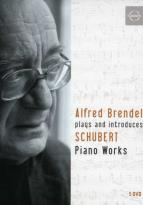 Alfred Brendel Plays and Introduces Schubert: Piano Works