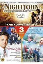 Family Adventure Set: Nightjohn/The Ron Clark Story/Fielder's Choice