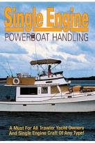 Single Engine Power Boat Handling