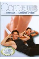 Rob Glick and Kimberly Spreen: Core Cuts