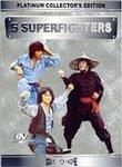 Five Superfighters