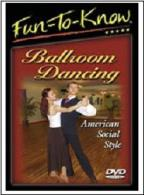 Fun To Know: Ballroom Dancing American Social Style