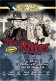 Tex Ritter Triple Feature #4: Songs Of The Gringo / Tex Ritter Rides With The Boy Scouts / Ridin' The Cherokee Trail