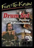 Fun to Know: Drum Set Assembly, Turning & Positioning