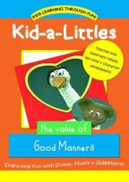 Kid-A-Littles - The Value of Good Manners