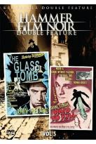 Hammer Film Noir - Vol. 5: The Glass Tomb/Paid to Kill