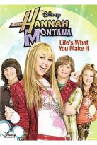 Hannah Montana: Life's What You Make It