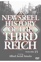 Newsreel History Of The Third Reich - Volume 15