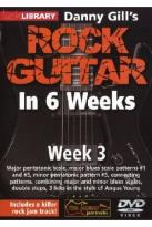 Lick Library: Danny Gill's Rock Guitar in 6 Weeks - Week 3