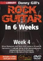 Lick Library: Danny Gill's Rock Guitar in 6 Weeks - Week 4