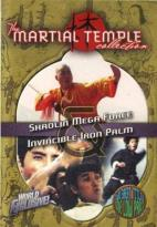 Martial Temple Collection: Shaolin Mega Force/Invincible Iron Palm