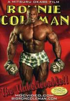 Ronnie Coleman: The Unbelievable Bodybuilding
