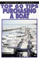 Top 60 Tips - Purchasing a Boat