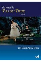 Art of the Pas De Deux - Vol. 3