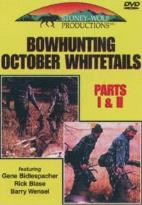 Bowhunting October Whitetails 1&2