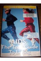 Health and Social Issues: Aids - The Teen Guide To Living