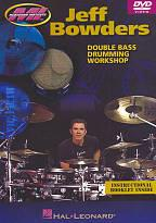 Jeff Bowders - Double Bass Drumming Workshop