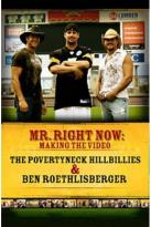 Povertyneck Hillbillies - Mr. Right Now