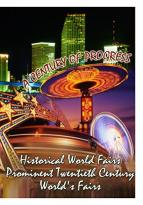 Historical World Fairs: Prominent Twentieth Century World's Fairs
