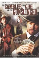 Gambler, the Girl and the Gunslinger