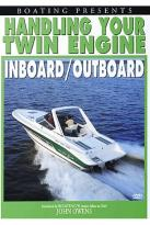 Handling Your Twin Engine Inboard/Outboard