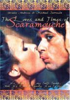 Loves & Times Of Scaramouche