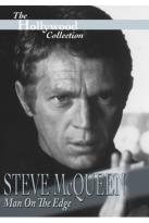 Hollywood Collection: Steve McQueen - Man Of Edge