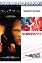 Reckoning/ Deterrence