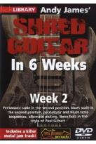 Lick Library: Andy James' Shred Guitar in 6 Weeks - Week 2