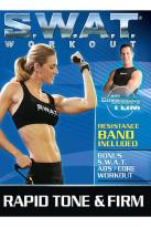 S.W.A.T. Workout - Rapid Tone