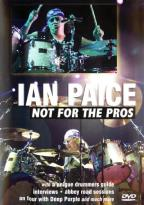 Ian Paice - Not For the Pros